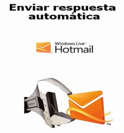 Enviar respuesta automatica en Hotmail